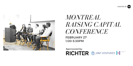 Montreal Raising Capital Conference hosted by The Entrepreneurship Society tickets