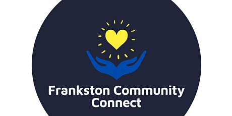 Frankston Community Connect - LAUNCH tickets