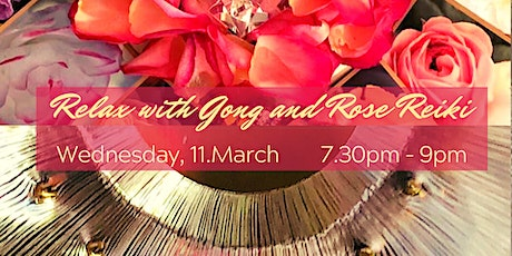 Relax with Gong  and Rose Reiki tickets