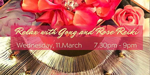 Relax with Gong  and Rose Reiki