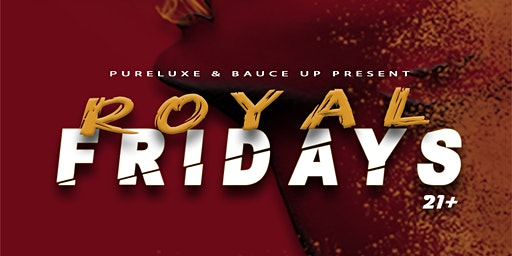 Royal Fridays @ Royal Hookah Lounge & Bar