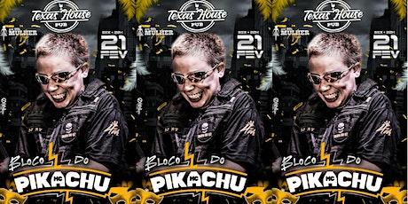 Bloco do Mc Pikachu! #PréCarnavrau | Mulher Vip at ingressos