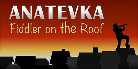 ANATEVKA - Das Musical Tickets