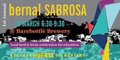 POSTPONED: Bernal Sabrosa: Local Food & Drink Celebration for Education tickets