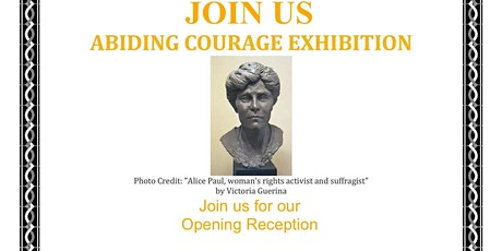 Opening Reception - Abiding Courage Exhibition tickets