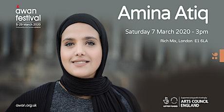 Amina Atiq - AWAN Festival tickets