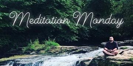Meditation Monday tickets