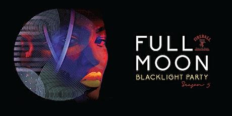 Full Moon Blacklight Party Ep. 6 - Season 5 tickets