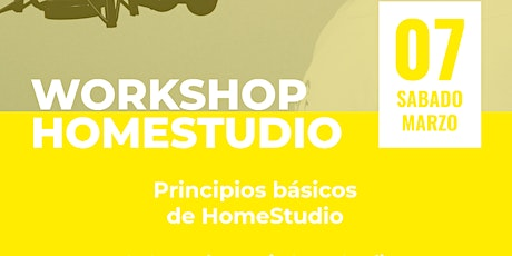 Workshop Homestudio Principios Básicos entradas