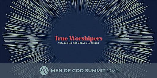Men of God Summit 2020: True Worshipers