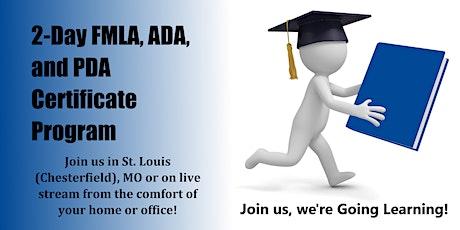 2-Day FMLA, ADA and PDA Certificate Program (St. Louis, MO) tickets