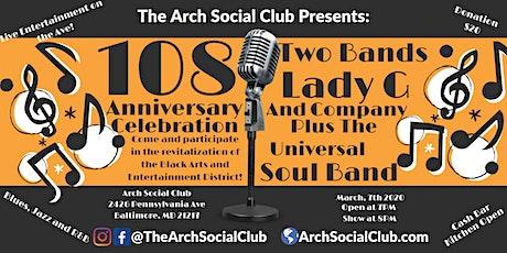 Arch Social Club 108th Anniversary tickets