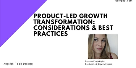 Product-Led Growth Transformation: Considerations & Best Practices tickets
