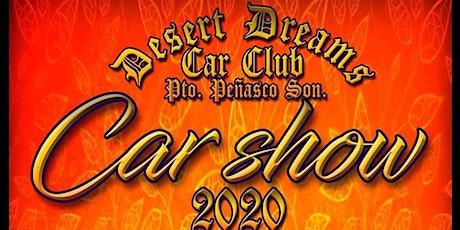 Desert Dreams Car Show 2020 Puerto Peñasco entradas
