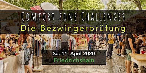 Comfort Zone Challenges // DIE BEZWINGERPRÜFUNG