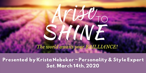 Arise to Shine