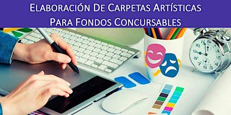 ELABORACIÓN DE CARPETAS ARTÍSTICAS PARA FONDOS CONCURSABLES entradas