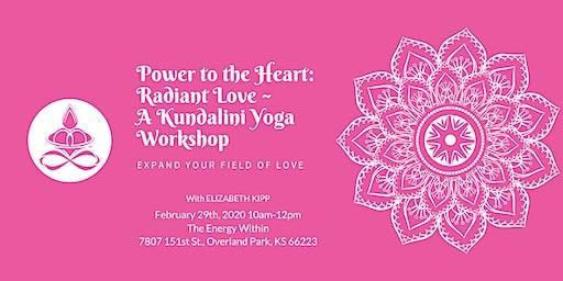 Power to the Heart: Radiant Love - A Kundalini Yoga Workshop