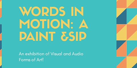 Words in Motion : An Innovative Paint and Sip