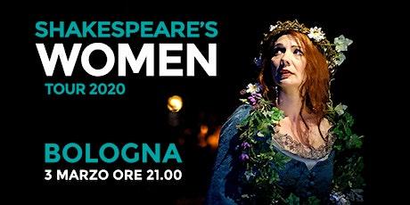 Shakespeare's WOMEN - Cinema Teatro Orione (BOLOGNA) biglietti
