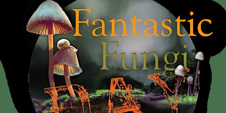 Fantastic Fungi Day tickets