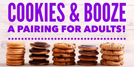 Cookies & Booze: A Batch Made In Heaven! tickets