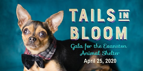Tails in Bloom Gala tickets