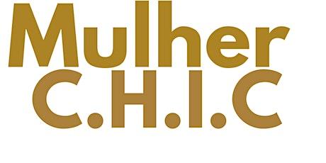 1° Workshop Mulher C.H.I.C ingressos