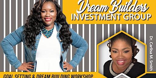 Goal Setting & Dream Building Workshop