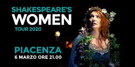 Shakespeare's WOMEN - Teatro San Matteo (PIACENZA) biglietti