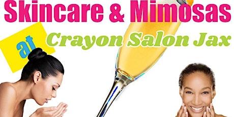 Skincare & Mimosas at Crayon Salon Jax! tickets