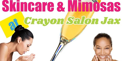 Skincare & Mimosas at Crayon Salon Jax!