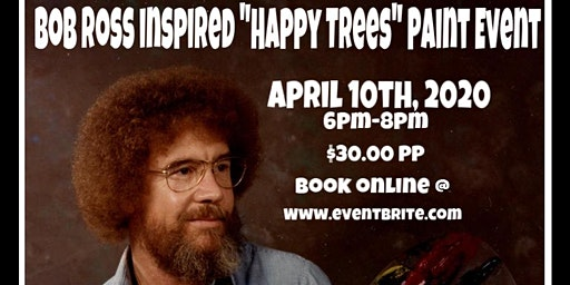 "Bob Ross Inspired ""Happy Trees"" Paint Event"