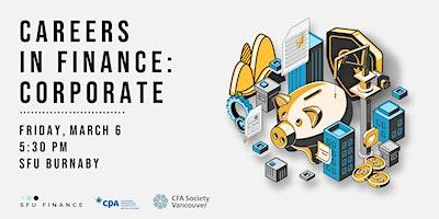 SFU Finance Club Careers in Finance: Corporate