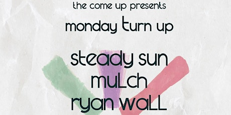 MONDAY TURN UP tickets
