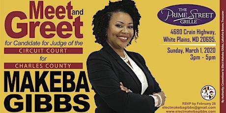 Meet and Greet Judicial Candidate Makeba Gibbs tickets