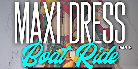 MAXI DRESS PT.6 tickets