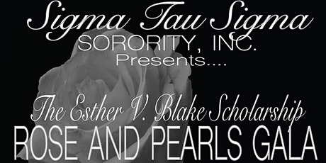 SIGMA TAU SIGMA SORORITY, INC, ROSE AND PEARLS GALA tickets