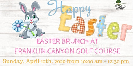 Easter Brunch and Egg Hunt at Franklin Canyon Golf Course tickets