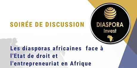 Diasporas africaines face à l'Etat de droit et l'entrepreneuriat en Afrique tickets