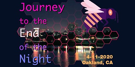 Journey to the End of the Night - 2020 - Oakland tickets