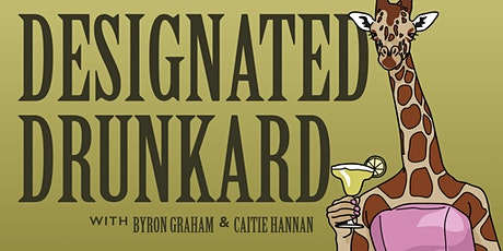 Designated Drunkard April! tickets