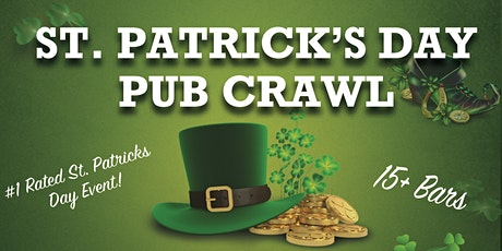 St. Patrick's Day Pub Crawl - Houston's Largest St. Patrick's Day Party! tickets