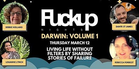Fuckup Nights Darwin - Volume 1 tickets