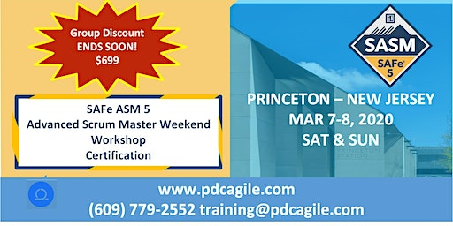 SAFe® 5 Advanced Scrum Master Certification 5 - Princeton New Jersey