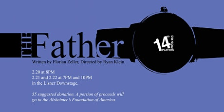 14th Presents: The Father tickets