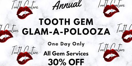 Annual Tooth Gem Glam-A-Polooza tickets