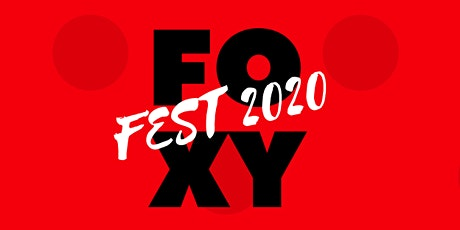 Foxy Fest 2020 tickets