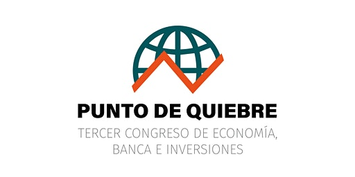 PUNTO DE QUIEBRE 2020, 3º Congreso de Economía, Banca e Inversiones