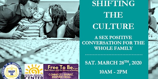 Shifting The Culture: A Sex Positive Conversation For The Whole Family